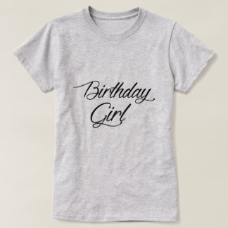 Birthday Girl Tee Shirt