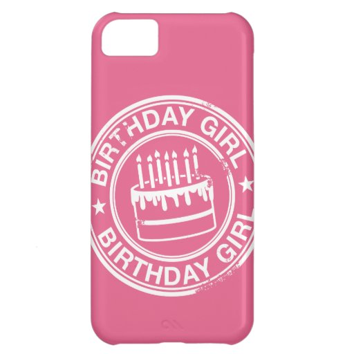 Birthday Girl -white rubber stamp effect- Case For iPhone 5C