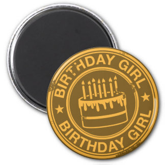 Birthday Girl -yellow rubber stamp effect- 6 Cm Round Magnet