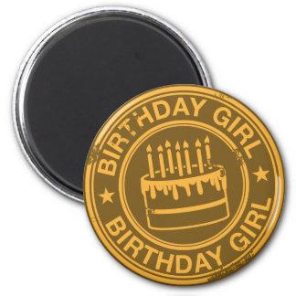 Birthday Girl -yellow rubber stamp effect- 6 Cm Round Magnet