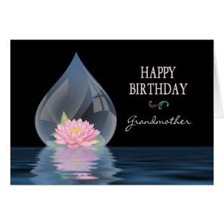 BIRTHDAY - Grandmother - LOTUS FLOWER IN WATERDROP Cards
