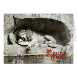 Birthday Greetings - Lion monument, Lucerne Card