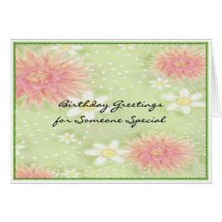 Birthday Greetings - Someone Special Greeting Card