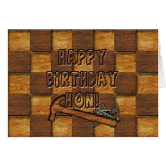 BIRTHDAY - HON - CARPENTER/CONSTUCTION MAN GREETING CARD