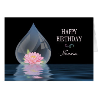 BIRTHDAY - Nanna - LOTUS FLOWER IN WATERDROP Greeting Card