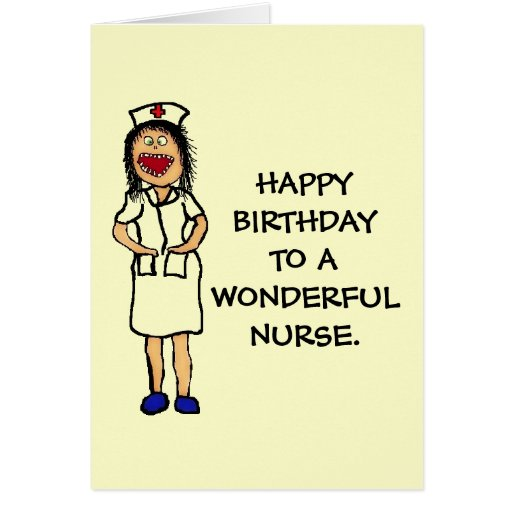 Funny Birthday Meme For Nurse : Birthday nurse greeting card zazzle