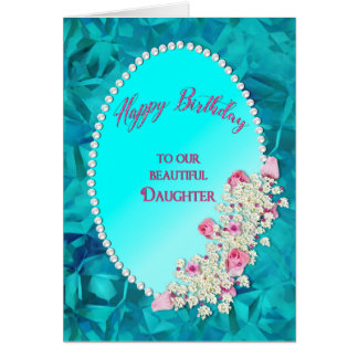 Birthday - Our Daughter - Beaded Oval with Flowers Card