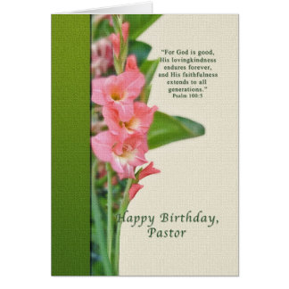 Birthday, Pastor, Pink Gladiolus Greeting Card