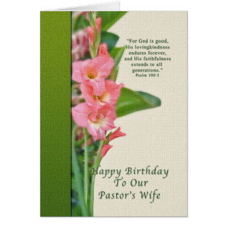 Birthday, Pastor's Wife, Pink Gladiolus Greeting Card