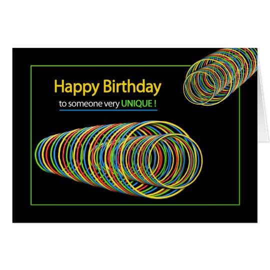 BIRTHDAY - SOMEONE UNIQUE - ABSTRACT- COLORFUL CARD