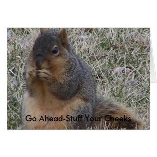 Birthday Squirrel, Go Ahead-Stuff Your Cheeks Card