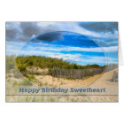 BIRTHDAY- SWEETHEART- BEACH/OCEAN/DUNES/SCENE CARD