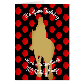 Birthday To The Next 365 Horse Riding Days Card
