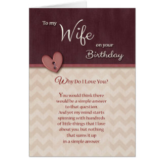 Birthday to Wife - Why Do I Love You? Card