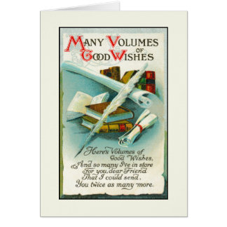 Birthday: Volumes of Good Wishes Greeting Card