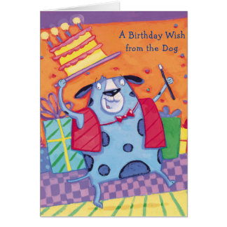 Birthday Wish From Dog -Greeting Cards