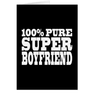 Birthdays Christmas : 100% Pure Super Boyfriend Note Card