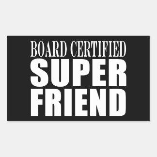 Birthdays Christmas Parties : Super Friend Rectangular Sticker