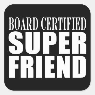 Birthdays Christmas Parties : Super Friend Square Sticker