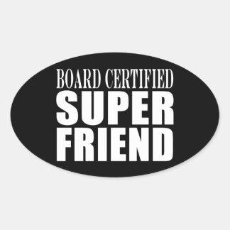 Birthdays Christmas Parties : Super Friend Oval Sticker