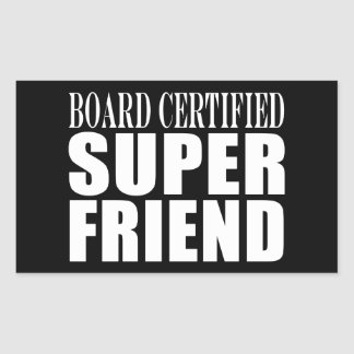 Birthdays Christmas Parties Super Friend Rectangle Stickers