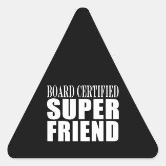 Birthdays Christmas Parties : Super Friend Triangle Sticker