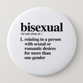 Bisexual Definition - Defined LGBTQ Terms - 10 Cm Round Badge