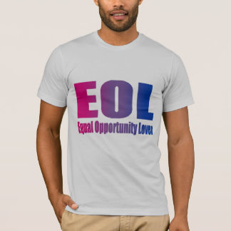 Bisexual Equal Opportunity Lover T-Shirt