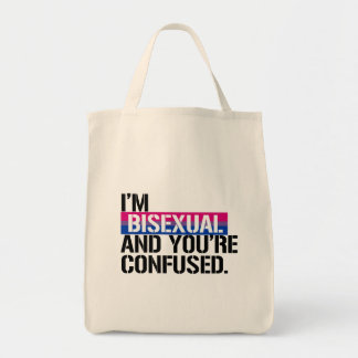 Bisexual View -  I'm Bisexual and You're Confused  Tote Bag