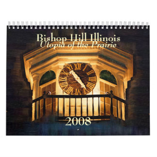 Bishop Hill Illinois 2008 Calendar
