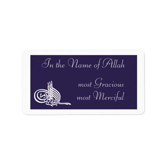 Bismillah - In the name of Allah Arabic label Address Label
