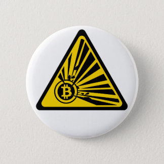 Bitcoin Explosion Risk - 2¼ Inch Round Button