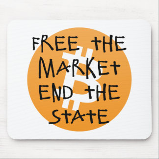Bitcoin - Free the Market End the State Mouse Pad