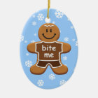 Bite Me Gingerbread Man Ornament