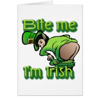 Bite me. I'm Irish. Card
