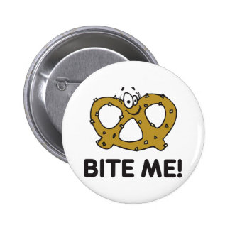 Bite Me Pretzel Pinback Button