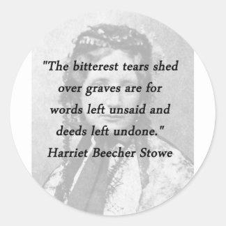Bitterest of Tears - Harriet Beecher Stowe Classic Round Sticker