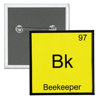 Bk - Beekeeper Funny Chemistry Element Symbol Tee 15 Cm Square Badge