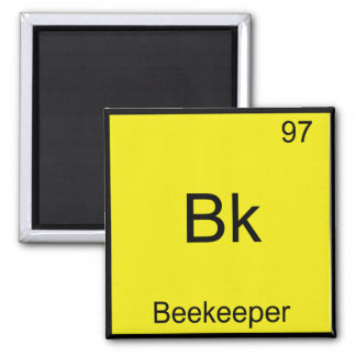 Bk - Beekeeper Funny Chemistry Element Symbol Tee Magnet
