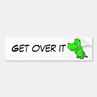 BK- Get over it gator sticker