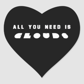 Black All You need Clouds Heart Sticker