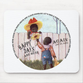 Black Americana Obama Happy Days are Here Again Mouse Mats