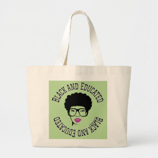 Black and Educated Jumbo Tote Bag