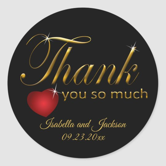 Black and Gold Script Design - Thank You so much Classic Round Sticker