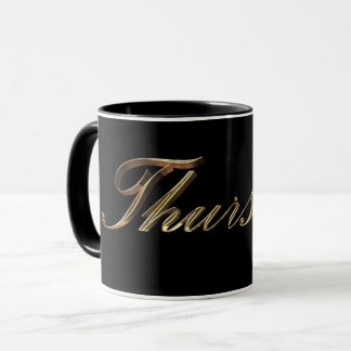 Black and Gold Typography Day of The Week Thursday Mug