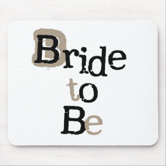 Black and Tan Bride to Be Mouse Pad