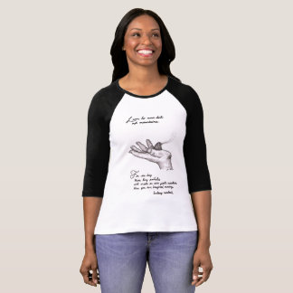 black and white 3/4 sleeve tshirt quote art