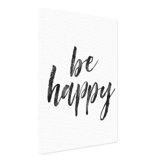 Black and White Be Happy quote Canvas Print