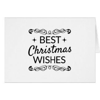 Black And White Best Christmas Wishes Card