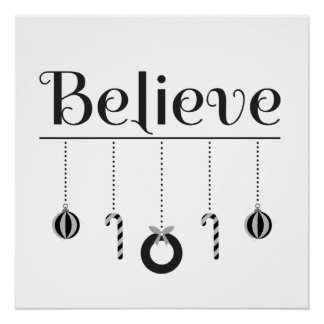 Black and White Christmas Believe Typography Poster